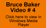 Bruce Baker Video No 4
